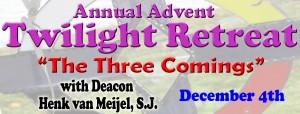 Annual Advent Twilight Retreat