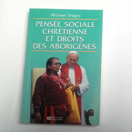 Book: Pensée Sociale, Chrétienne et Droits des Aborigènes