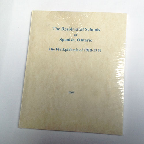 Book: The Residential Schools at Spanish, Ontario: Flu Epidemic of 1918-19