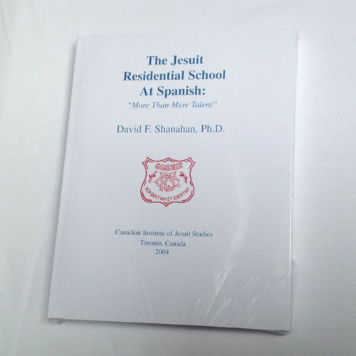 Book: The Jesuit Residential School at Spanish