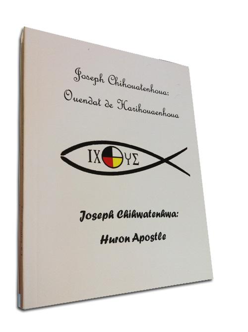 Book: Joseph Chihouatenhoua: Ouendat de Harihouaenhoua